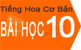 Học tiếng Hoa cơ bản Bài 10: Bây giờ là mấy giờ ?