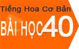 Học tiếng Hoa cơ bản Bài 40: Bạn học tiếng hoa bao lâu rồi ?